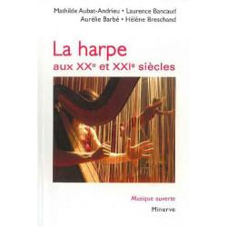 La Harpe aux XX et XXI si