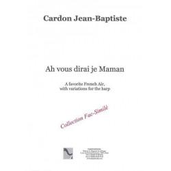 Cardon Jean-Baptiste - Ah vous dirai je Maman
