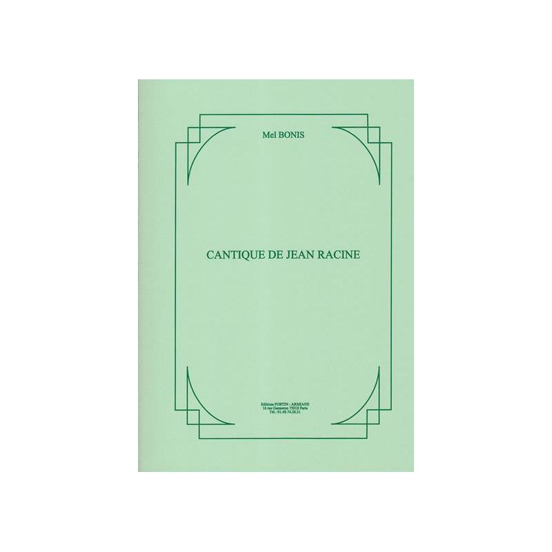 Bonis Mel - Cantique de Jean Racine (Choeur