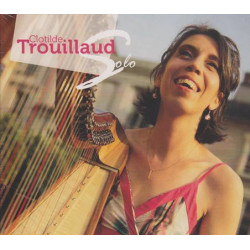 CD - Trouillaud Clotilde - Solo