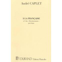 Caplet André - Divertissements : à la française