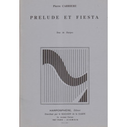 Carrière Pierre - Prélude et Fiesta