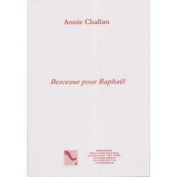 Challan Annie - Berceuse pour Raphaël