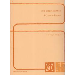 Destockage - Werner Jean-Jacques - La croix et le carré