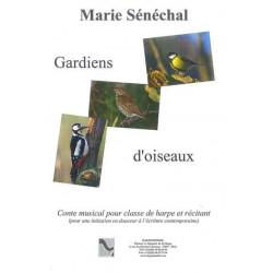 Sénéchal Marie - Gardiens d'oiseaux