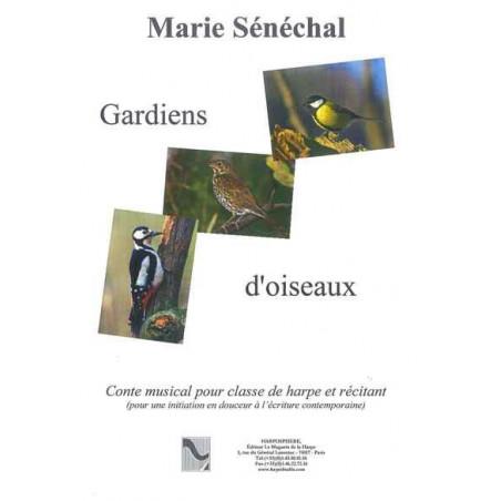 Sénechal Marie - Gardiens d'oiseaux