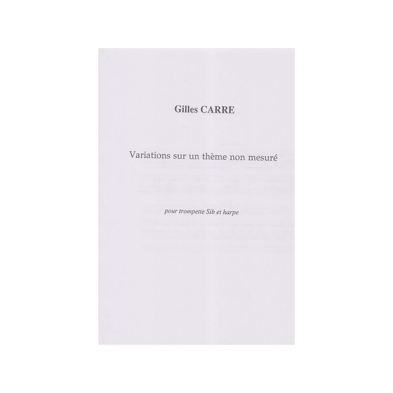 Carré Gilles - Variations sur un thème non mesuré (trompette & harpe)
