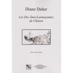 Daher Diane - Les dix âmes larmoyantes de Charon (violon et harpe)