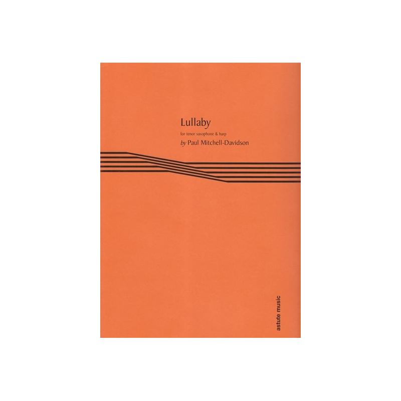 Mitchel-Davidson Paul - Lullaby (tenor saxophone & harp)
