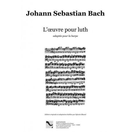 Bach Johann Sebastian - L'œuvre pour luth adaptée pour la harpe par Sylvain Blassel