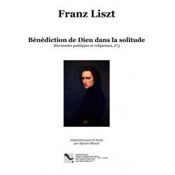 Liszt Franz - Blassel Sylvain - Bénédiction de Dieu dans la Solitude