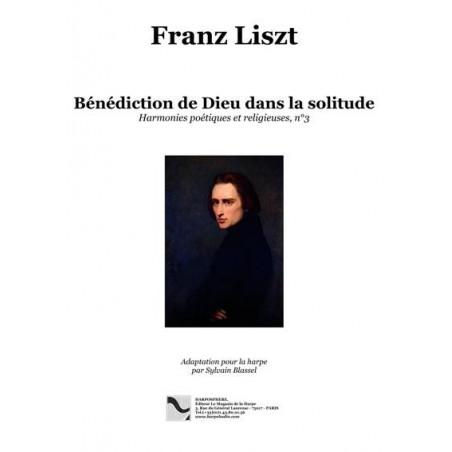 Liszt Franz - Blassel Sylvain - Bénédicction de Dieu dans la Solitude