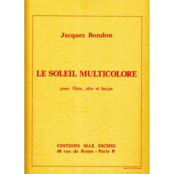 Bondon Jacques - Le soleil multicolore (fl