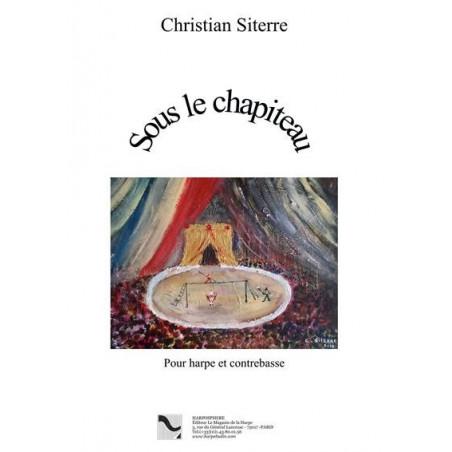 Siterre Christian - Sous le Chapiteau - Contrebasse et harpe