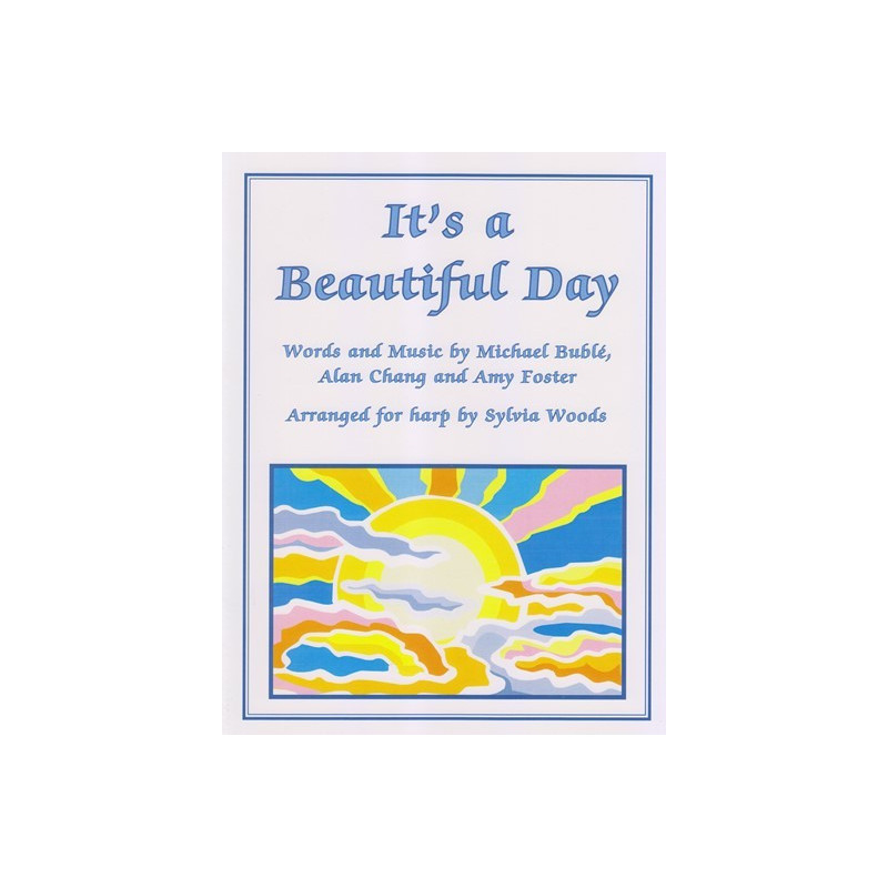 Bublé Michael - Chang Alan - Foster Amy - Woods Sylvia - It's a beautiful day