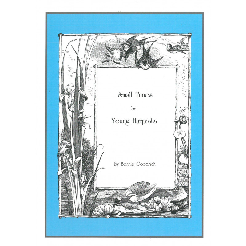 Goodrich Bonnie - Small Tunes for Young Harpists