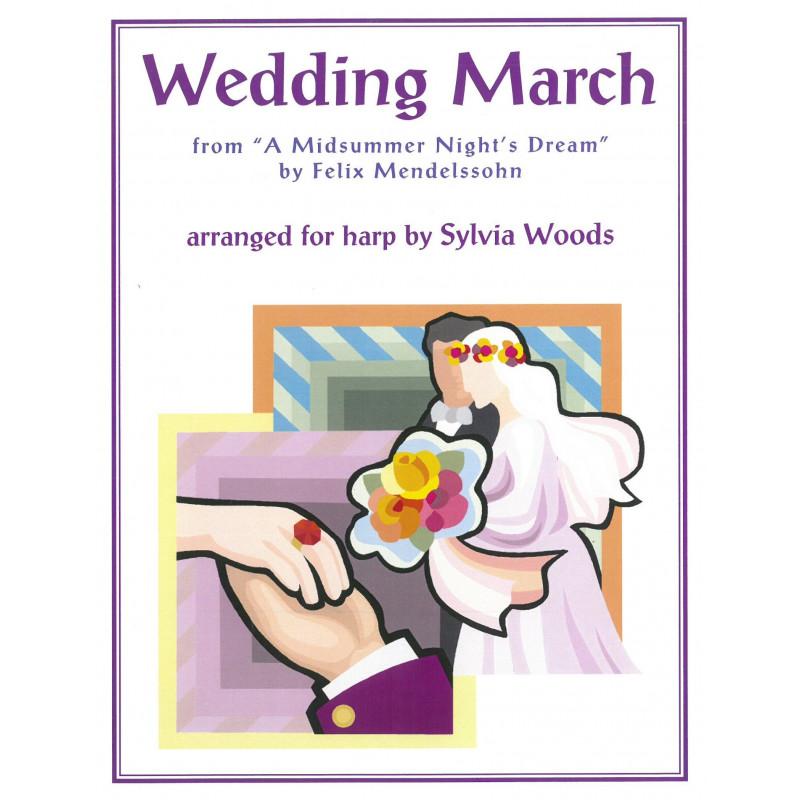 Mendelssohn Felix - Woods Sylvia - Wedding March