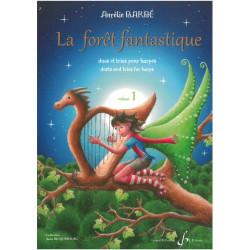 Barbé Aurélie - La Forêt Fantastique Vol.1