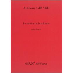 Girard Anthony - Le sentier de la solitude