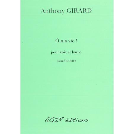 GIRARD Anthony - O ma vie !