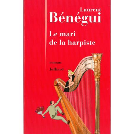 Bénégui Laurent - Le mari de la harpiste