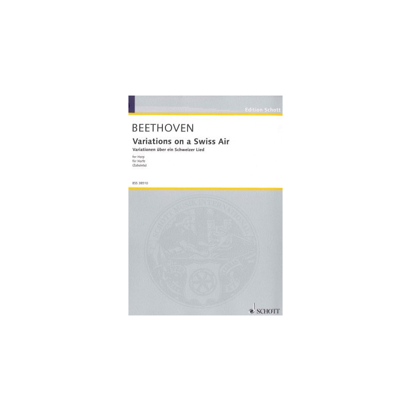 Beethoven Ludwig van - Variations sur un air Suisse (pour harpe)