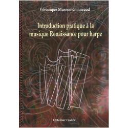 Musson-Gonneaud Véronique - Introduction pratique à la musique renaissance pour harpe