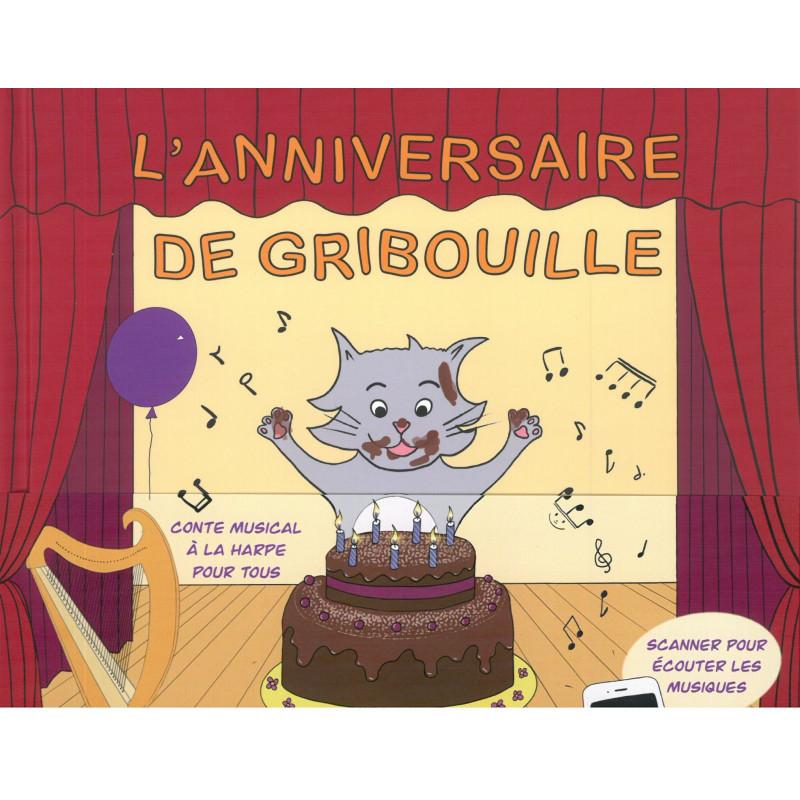 Frouvelle Isabelle - L'anniversaire de Gribouille